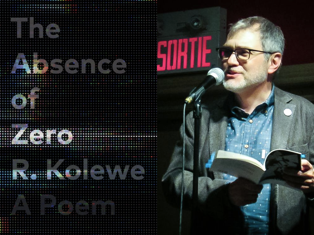 The Absence of Zero by R. Kolewe