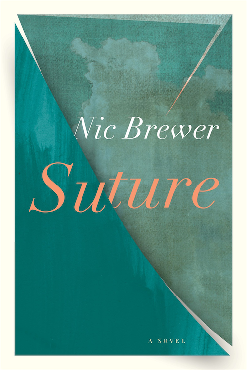 Suture by Nic Brewer
